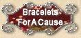 Bracelets for a Cause